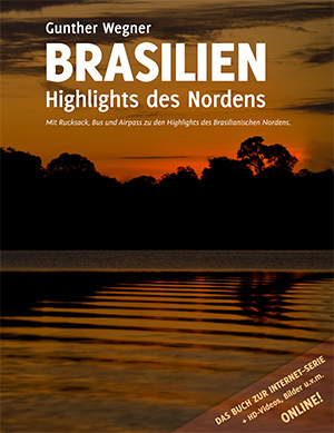 Brasilien - Highlights des Nordens