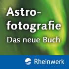Astrofotografie: Spektakuläre Bilder ohne Spezialausrüstung!