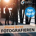 Diana lernt Fotografieren - Buch
