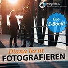 Diana lernt Fotografieren - E-Book