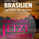 """Gewinnspiel: Buch """"Brasilien – Highlights des Nordens"""""""