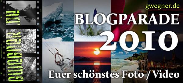 Blogparade 2010 - Euer schönstes Foto/Video