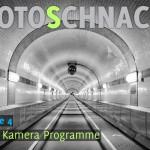 Fotoschnack, Folge 04: Die Kamera Programme – Video Tutorial