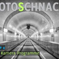 Fotoschnack 04 - Die Kamera Programme