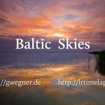 Baltic Skies – Ostsee Zeitraffer (time lapse Video) mit LRTimelapse