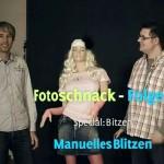 Fotoschnack 9 – Manuelles Blitzen