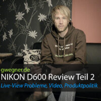 Nikon D600 Review Teil 2