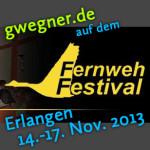 Fernwehfestival 2013 Erlangen – Zeitraffer und Lightroom Seminare