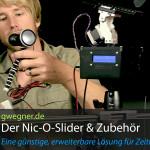 Der Nic-O-Slider – ein günstiger und erweiterbarer Slider für Zeitraffer