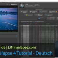 LRTimelapse 4 Tutorial Deutsch