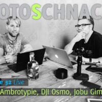 Fotoschnack Folge 32