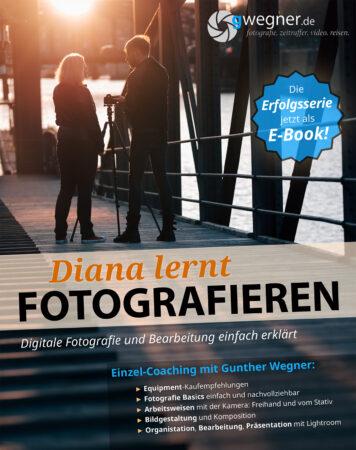 Diana lernt Fotografieren - Das E-Book