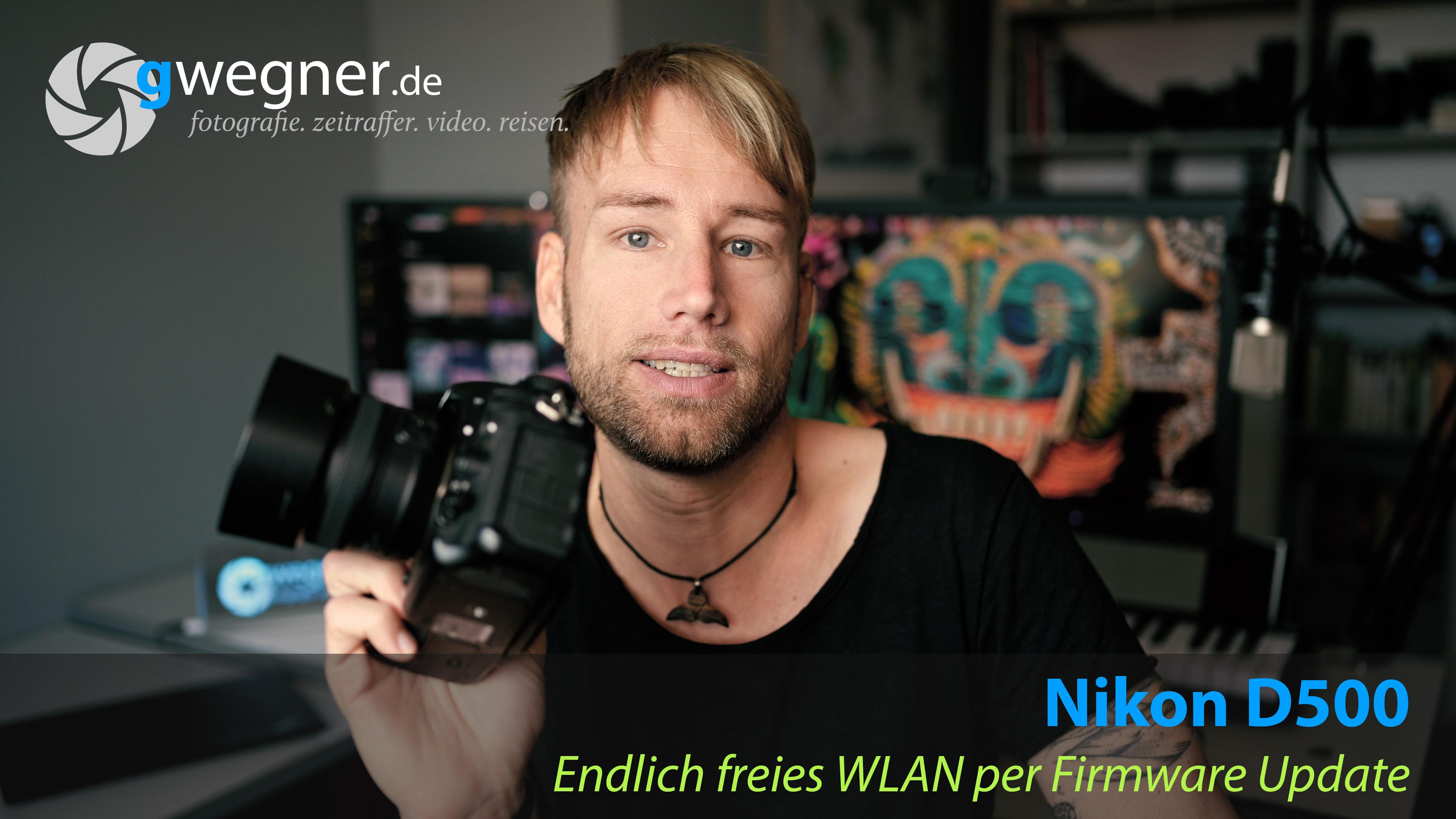 Nikon D500 – endlich freies WLAN per Firmware Update! (Video)