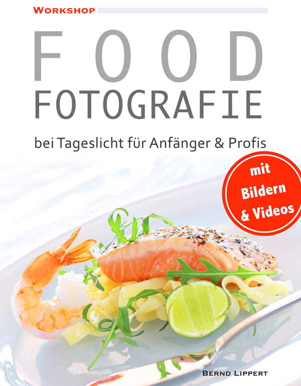 food fotografie bei tageslicht ebook tutorial. Black Bedroom Furniture Sets. Home Design Ideas